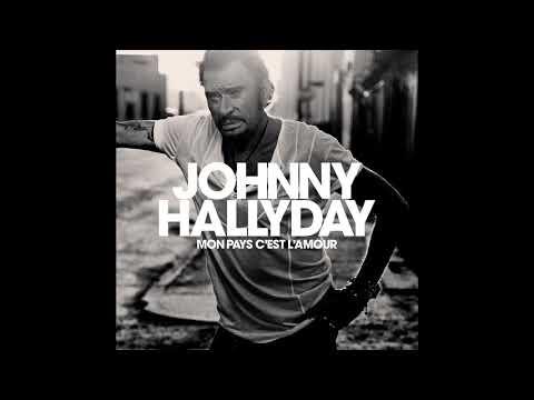 johnny-hallyday---mon-pays-c'est-l'amour-(audio-officiel)