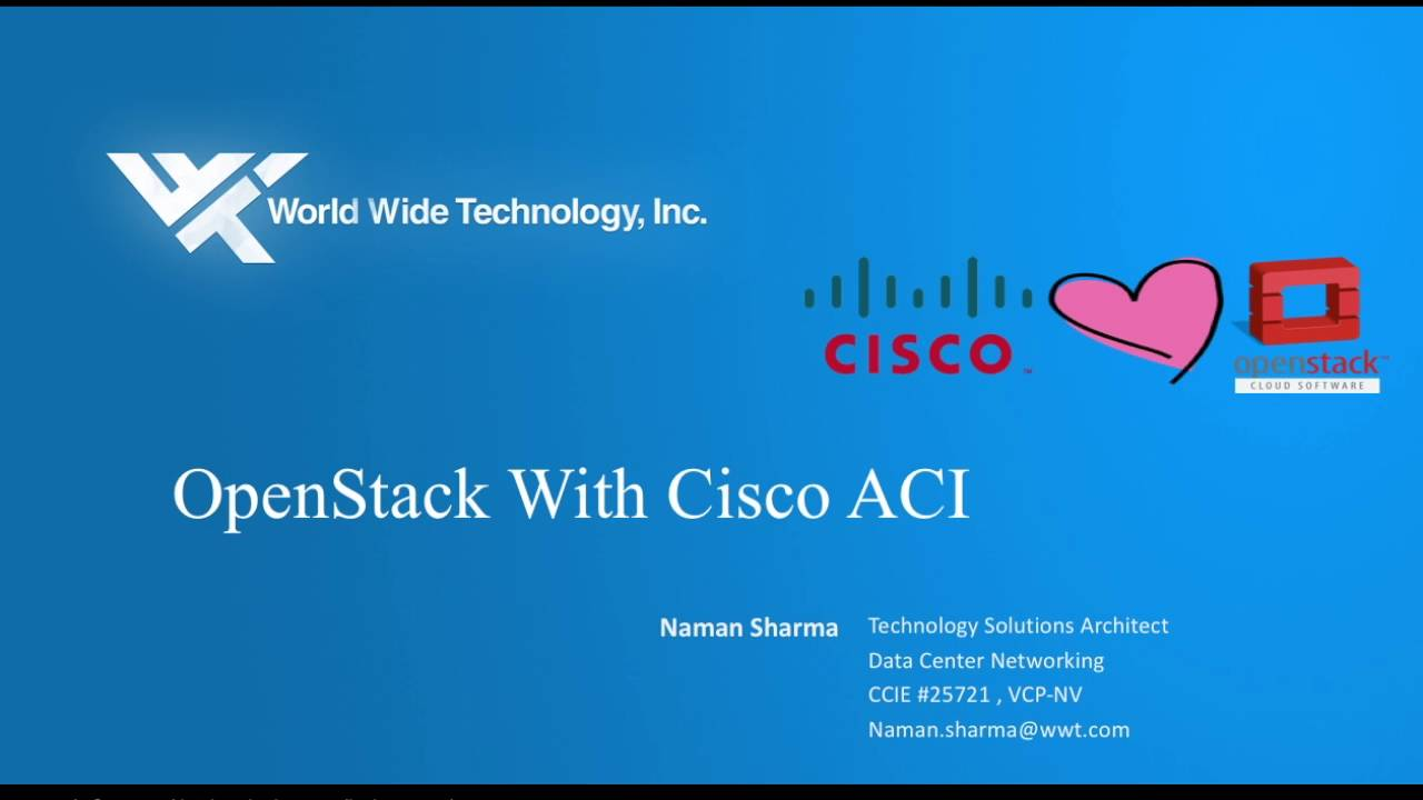 OpenStack Integration With Cisco ACI Demo - WWT