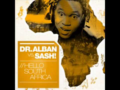 Dr Alban vs SASH Hello South Africa 2010