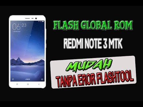 cara-flash-redmi-note-3-mtk-global-rom-simpel