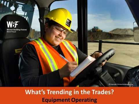 What's Trending in the Trades - Equipment Operator