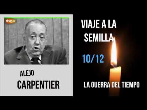 s-xx-alejo-carpentier-viaje-a-la-semilla-10/12