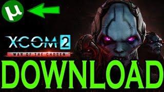 How To Download XCOM 2: War of the Chosen [ TORRENT 2017]