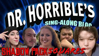 S1 Ep4 Shadow Pack Squares Review: Dr. Horrible's Sing-Along Blog