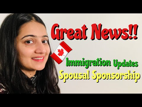 Canada Immigration Updates 2020 | Canada Spousal Sponsorship 2020