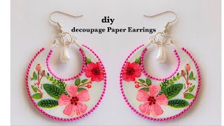 How To Make Paper Earrings||Making Decoupage Paper Earrings||Paper chandbali earrings