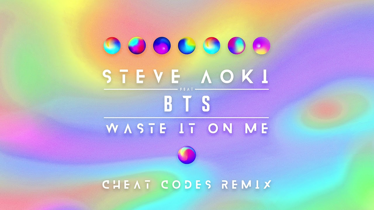 Steve Aoki — Waste It On Me feat. BTS (Cheat Codes Remix) [Ultra Music]