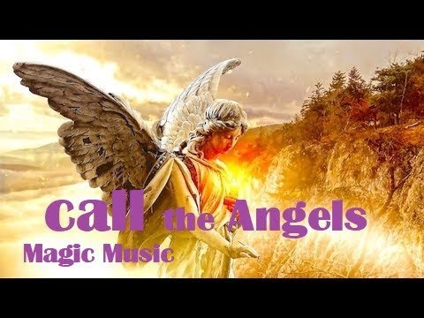 Magic Music, to call the angels, positive vibrations, protect, balance the Chakras