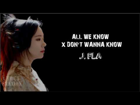 Lyrics: J. Fla - All We Know | Don't Wanna Know