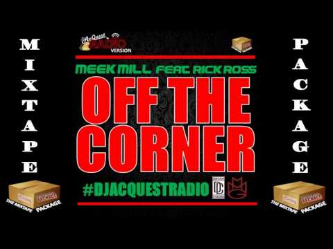 Meek Mill ft Rick Ross - Off The Corner [CLEAN / RADIO VERSION] (2014)