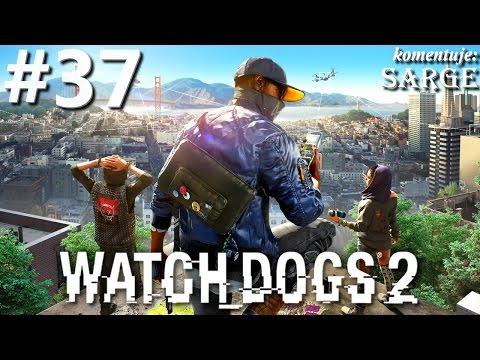 Zagrajmy w Watch Dogs 2 PS4 Pro odc. 37  KONIEC GRY platyna!