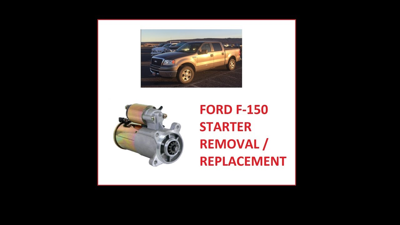 F 150 Starter Removal Replacement How To Change Your