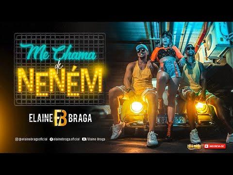 Me Chama De Nenem - Elaine Braga | Tô Na Midia Music