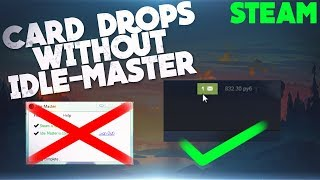 How to get trading cards without Idle-Master   New Way   Steam
