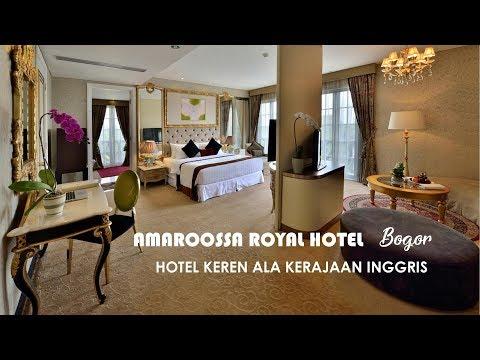 Hotel Keren Ala Kerajaan Inggris: Amaroossa Royal Hotel Bogor- SANTAI YUK