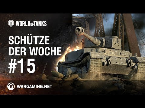 Schütze der Woche #15 [World of Tanks Deutsch] thumbnail