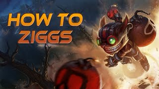 How to Ziggs - A Detailed League of Legends Guide