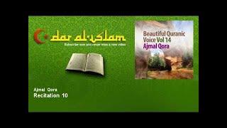 ajmal qora recitation 10