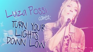 Luiza Possi - Turn your lights down low (Bob Marley) | LAB LP