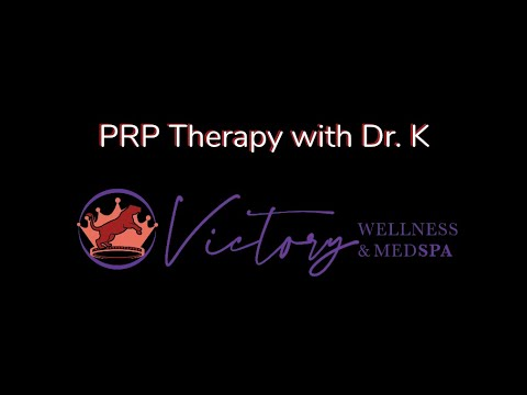 Victory Wellness & MedSpa -  PRP Therapy
