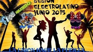 DJ CR ft DJ AITA SESION ELECTROLATINO JUNIO 2015