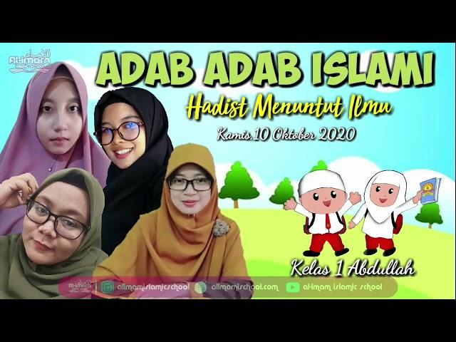 Adab-adab Islami ( Hadits Menuntut Ilmu) - SD Al-Imam Islamic School Bogor
