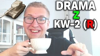 DRAMA Z KW-2 PREMIUM i REKORD DMG - World of Tanks
