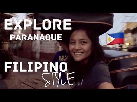 Explore Paranaque Filipino Style