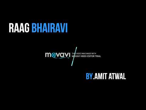 Raag Bharvi By Amit Atwal
