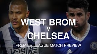 West Brom v Chelsea - Premier League Match Preview