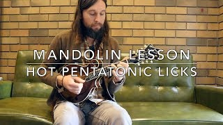Hot Pentatonic Licks: Mandolin Lesson