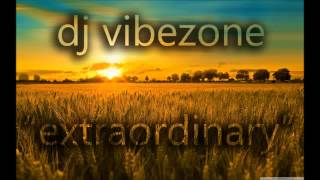 Dj Vibezone - Extraordinary [Summer Mix]