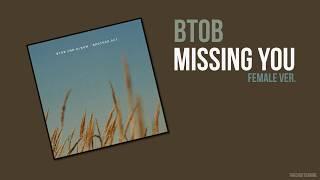 BTOB - Missing You [Female Pitch Ver.]