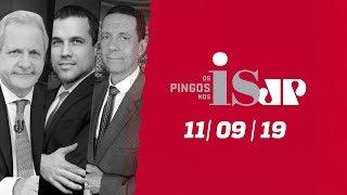 Os Pingos Nos Is - 11/09/2019 - Cintra fora / Movimentação do marido de Glenn / Dilma e a Lava Jato
