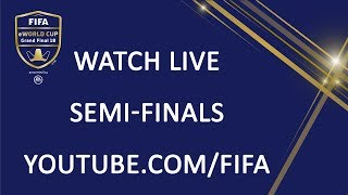 FIFA eWorld Cup 2018 - Semi-Finals (English Commentary)