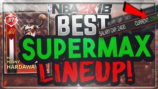 BEST SUPERMAX ROUND 2 LINEUP FT. RUBY PENNY HARDAWAY & BEST DYNAMIC DUOS! NBA 2K18 MyTEAM