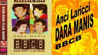 Dara Manis - Anci Laricci (BBCB)