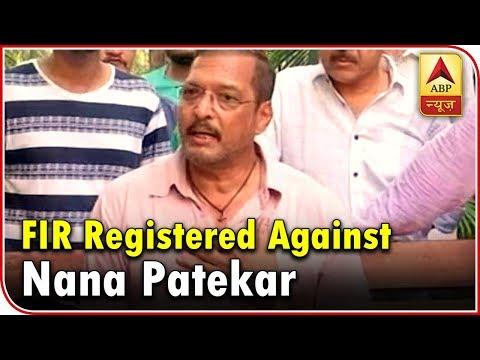 MeToo: FIR Registered Against Nana Patekar, May Get Arrested | ABP News
