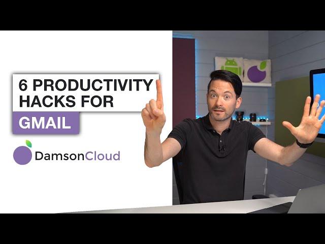 6 Productivity Hacks for Gmail