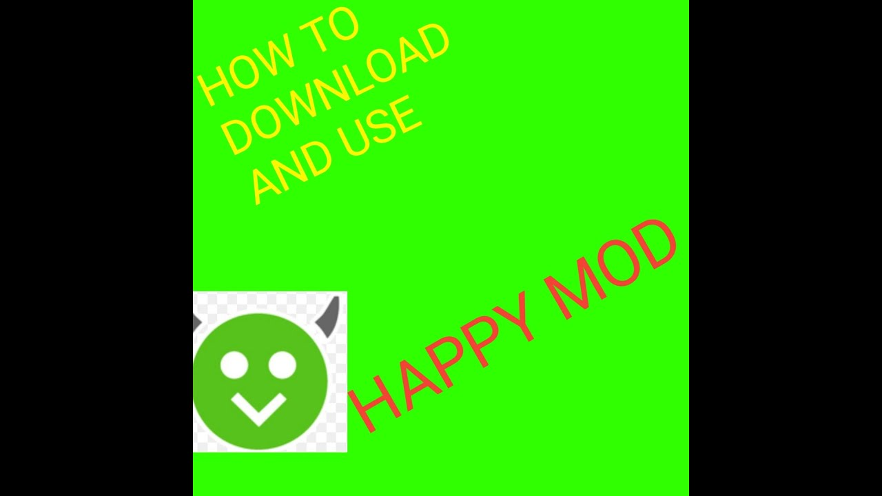 How to download and use happy mod |ALL THINGS|