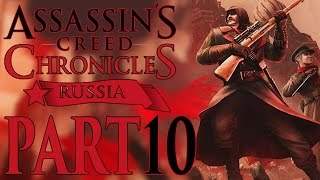 Assassin's Creed Chronicles: Russia - Let's Play - Part 10 - [Race To Freedom] - Man Vs Tank (End)