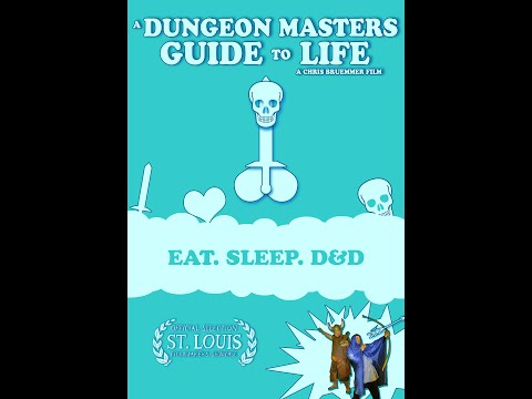 A Dungeon Master's Guide to Life - Full Movie