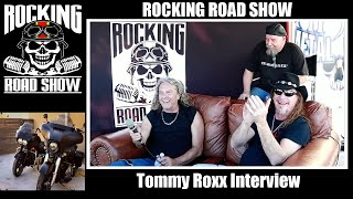 Tommy Roxx Interview with The Rocking Road Show