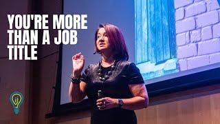 You're More Than a Job Title | Uma Rudd Chia