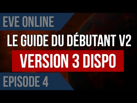 EVE Online : Guide du débutant v2 Ep4 : On rejoint les tutos de carrière