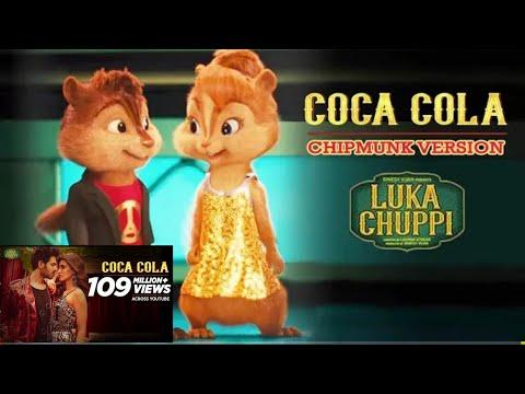 Coca Cola Tu Song    Luka Chuppi    Chipmunks Version    Neha Kakkar And Toney Kakkar