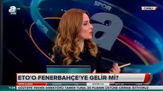 Samuel Eto'o Fenerbahçe yolunda-Spor Ajansı-14 Aralık 2017-
