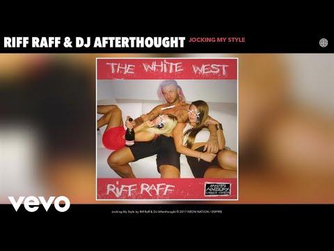 Riff Raff, DJ Afterthought - Jocking My Style (Audio)