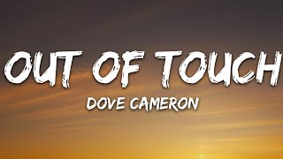 Dove Cameron - Out Of Touch (Lyrics)