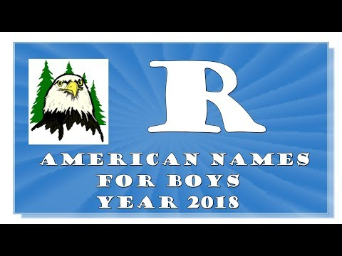 R LETTER AMERICAN NAMES FOR BABY BOYS OF 2017-2018- TOP 1000 OF USA
